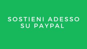 SOSTIENI ADESSO SU PAYPAL